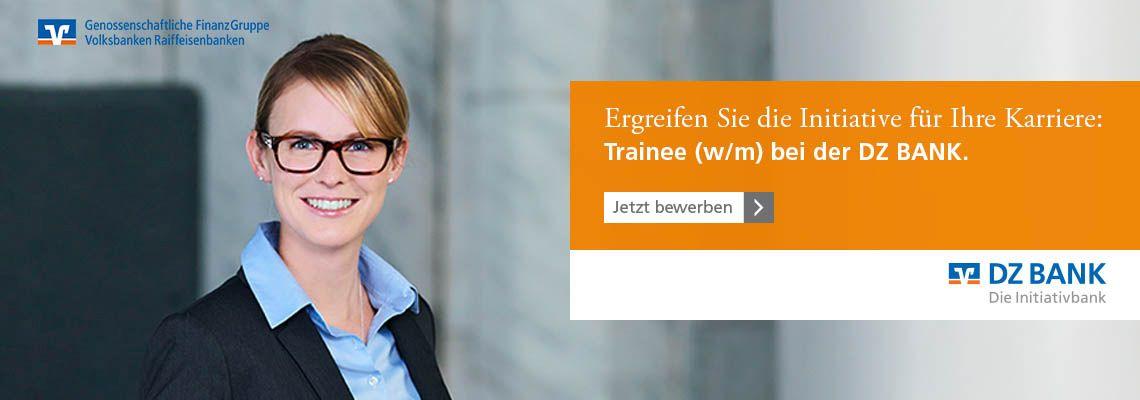 Ergreifen Sie die Initiative für Ihre Karriere: Trainee bei der DZ BANK