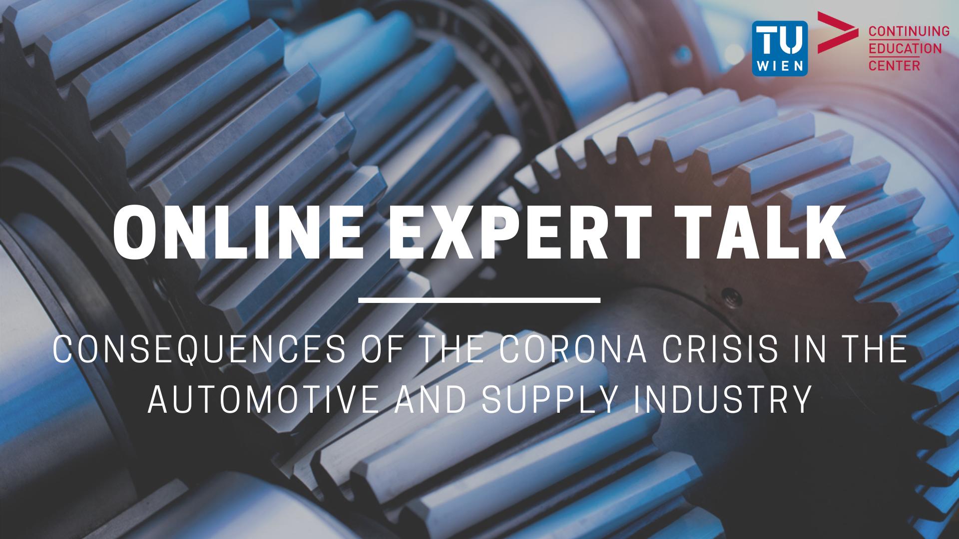 Online Expert Talk der TU Wien über die Folgen der Coronakrise in der Automobil- & Zulieferindustrie