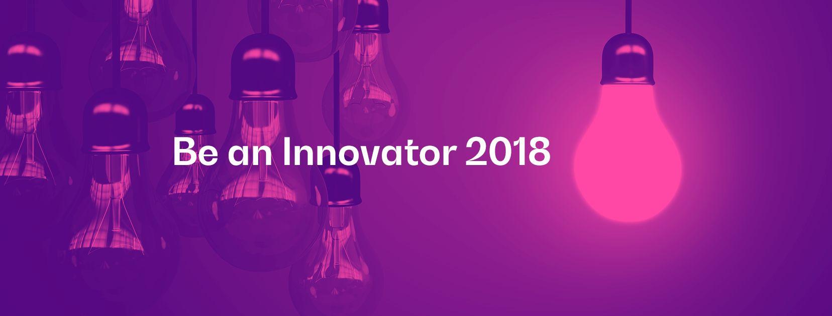 Be an Innovator