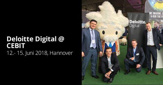 Deloitte Digital @ CEBIT 2018