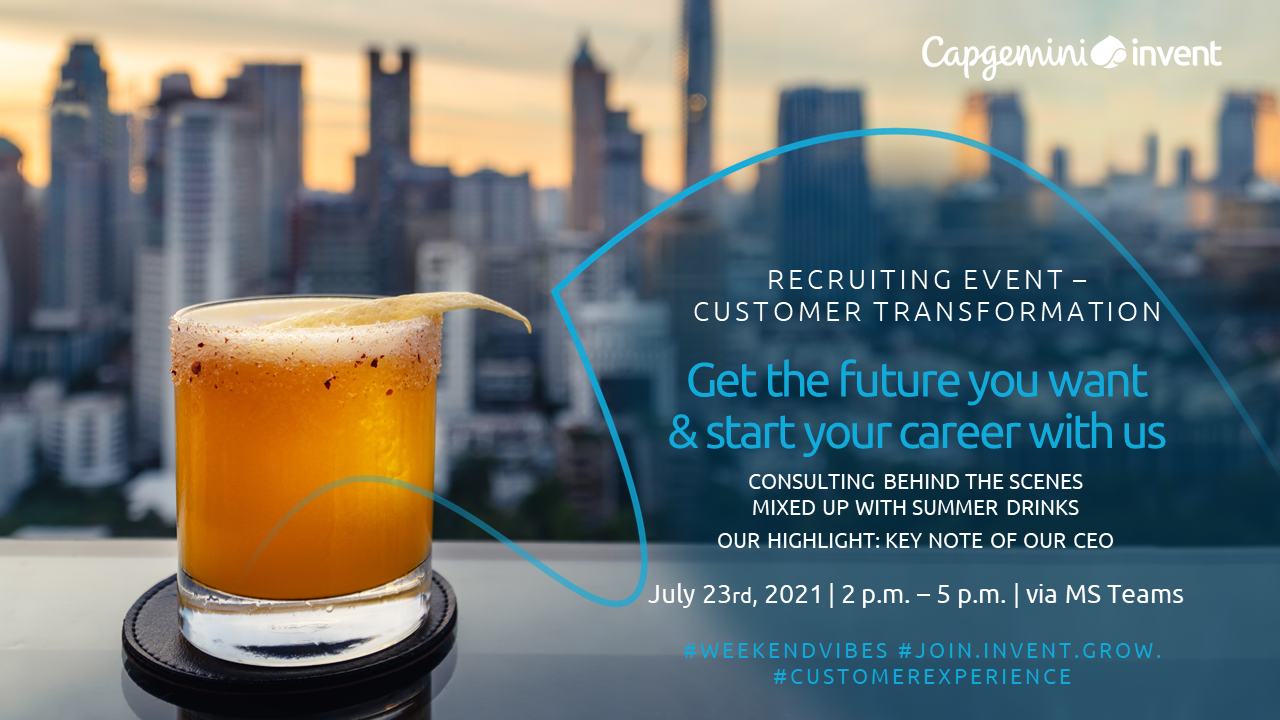Get the future you want & start your career with us! <br>RECRUITING EVENT – CUSTOMER TRANSFORMATION
